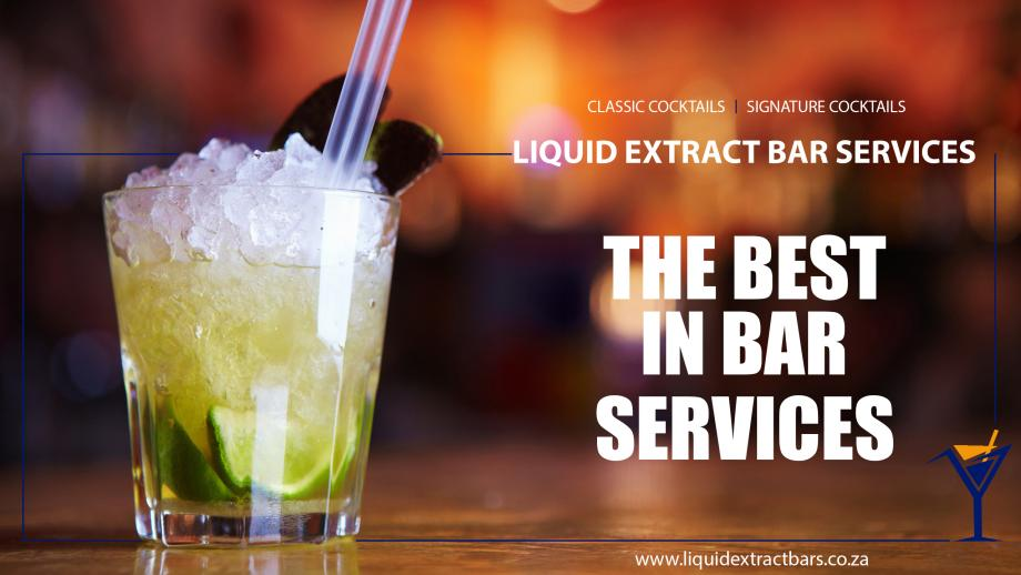Liquid Extract Bar Services