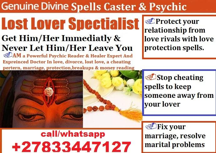 PSYCHIC POWERS & LOVE SPELLS +27833447127